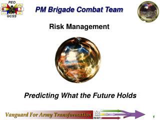 PM Brigade Combat Team