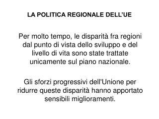 LA POLITICA REGIONALE DELL'UE
