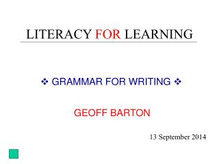LITERACY  FOR  LEARNING