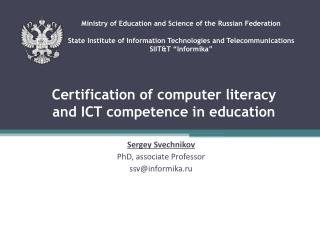 Certification of computer literacy and ICT competence in education