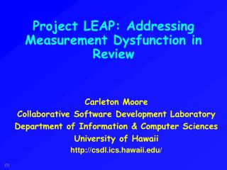 Project LEAP: Addressing Measurement Dysfunction in Review