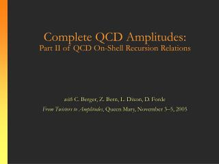 Complete QCD Amplitudes:  Part II of QCD On-Shell Recursion Relations