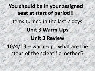 You should be in your assigned seat at start of period!!