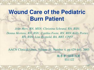 Wound Care of the Pediatric Burn Patient