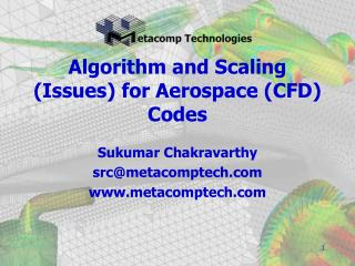 Algorithm and Scaling (Issues) for Aerospace (CFD) Codes