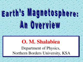 O. M. Shalabiea   Department of Physics,  Northern Borders University, KSA