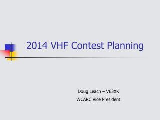 2014 VHF Contest Planning