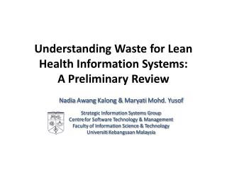 Understanding Waste for Lean Health Information Systems:  A  Preliminary Review