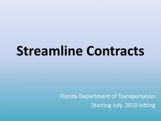 Streamline Contracts