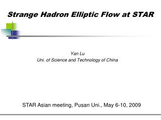 Strange Hadron Elliptic Flow at STAR