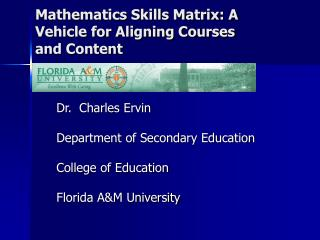 Mathematics Skills Matrix: A Vehicle for Aligning Courses and Content