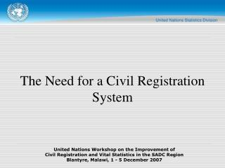 The Need for a Civil Registration System