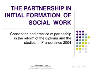 THE PARTNERSHIP IN INITIAL FORMATION  OF SOCIAL  WORK