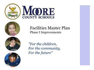 Facilities Master Plan Phase I Improvements