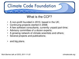 What is the CCF?