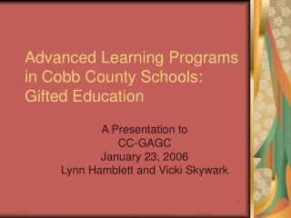 Advanced Learning Programs in Cobb County Schools: Gifted Education