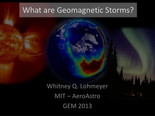 Space Weather:  Solar Storms to Auroral Substorms