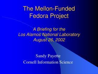 Sandy Payette Cornell Information Science