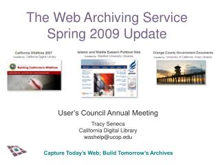 The Web Archiving Service Spring 2009 Update