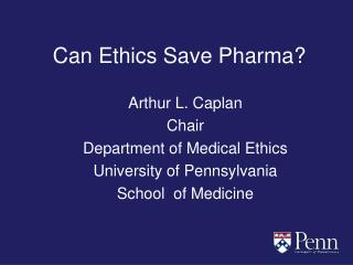 Can Ethics Save Pharma?