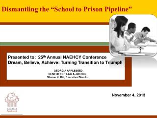 Presented to:  25 th  Annual NAEHCY Conference