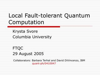 Local Fault-tolerant Quantum Computation