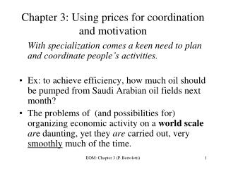 Chapter 3: Using prices for coordination and motivation
