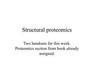 Structural proteomics