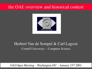 the OAI: overview and historical context