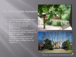 Le CFA est situé à Marseille dans un parc de deux hectares