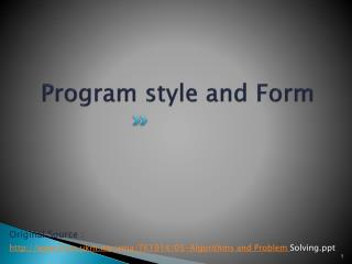 Program style and Form