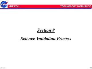 Section 8 Science Validation Process