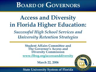 Student Affairs Committee and The Governor's Access and Diversity Commission