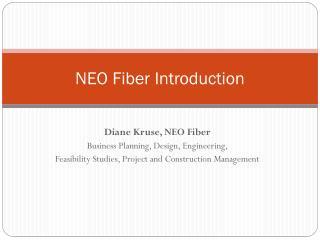 NEO Fiber Introduction