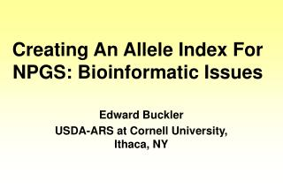 Creating An Allele Index For NPGS: Bioinformatic Issues