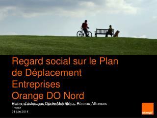 Alain Dubois – Chef de projet PDE DO Nord de France 24 juin 2014