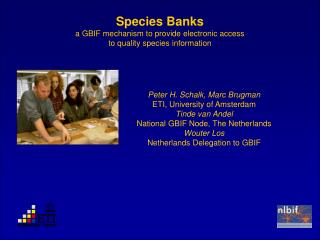 Species Banks a GBIF mechanism to provide electronic access  to quality species information
