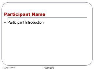 Participant Name