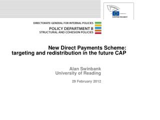 New Direct Payments Scheme:  targeting and redistribution in the future CAP