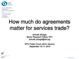 How much do agreements matter for services trade ?