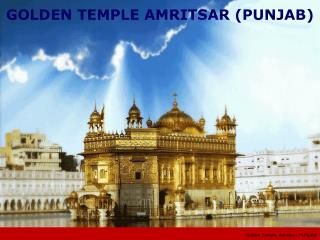 Golden Temple, Amritsar - PUNJAB
