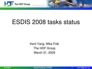 ESDIS  2008 tasks status