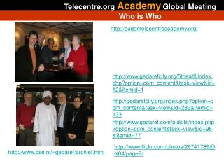 Telecentre Academy Global Meeting  Who  is W ho
