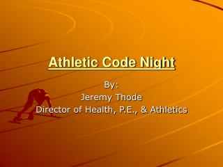 Athletic Code Night