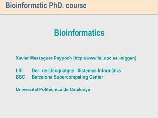 Bioinformatic PhD. course