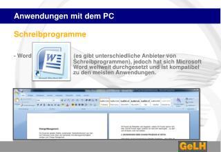 Anwendungen mit dem PC