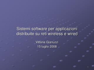Sistemi software per applicazioni  distribuite su reti wireless e wired