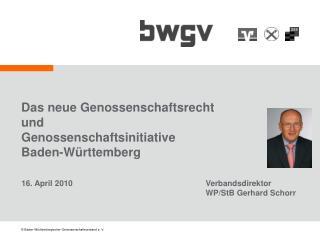 Das neue Genossenschaftsrecht  und  Genossenschaftsinitiative  Baden-Württemberg