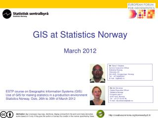GIS at Statistics Norway March 2012
