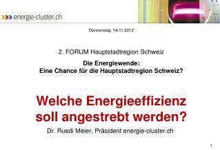 Welche Energieeffizienz soll angestrebt werden?